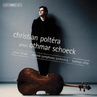 チェロ協奏曲、チェロ・ソナタ、他 ポルテラ(vc)オッリラ&マルメ響、J.ドレイク(p)