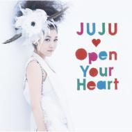 JUJU / Open Your Hearts