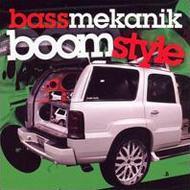 ローチケHMVBass Mekanik/Boom Style