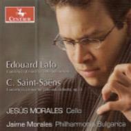 サン=サーンス:チェロ協奏曲第1番、ラロ:チェロ協奏曲、他 J.モラレス(vc)フィルハルモニア・ブルガリカ