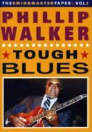 Tough Blues: The Swingmaster Tapes: Vol.2