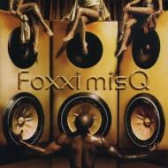Foxxi Misq / Gloss