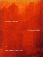 Horizons Touched-the Music Of Ecm