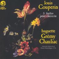 ルイ・クープラン:5つのクラヴサン組曲 グレミー=ショーリャク(cemb)
