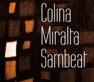 Javier Colina / Marc Miralta / Perico Sambeat