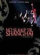 No Sleep Til Shanghai
