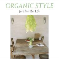 ローチケHMVVarious/Organic Style For Heartful Life