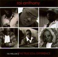 Roi Anthony / The Prelude | THE TRUE SOUL EXPERIENCE