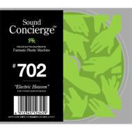 Sound Concierge: #702: Electric Heaven