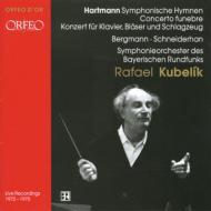 交響的賛歌、葬送協奏曲、他 シュナイダーハン(vn)クーベリック&バイエルン放送交響楽団