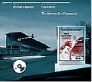 Michel Legrand / Le Mans, Le Chasseaur