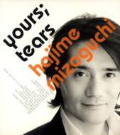 Yours: Tears