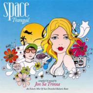 Space Tranquil: Tres