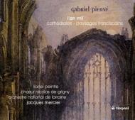 紀元1000年、序曲『大聖堂』、フランシスコ会の風景 メルシエ&ロレーヌ国立管弦楽団