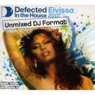 Defected In The House: Eivissa 2007: Unmixed