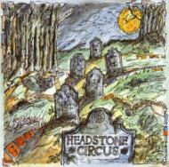 Headstone Circus