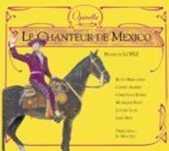 オペレッタ『メキシコの歌手』全曲 モニク・ボスト、キャシー・アルバート、他