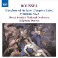 交響曲第3番、『バッカスとアリアーヌ』  ドゥネーヴ&スコティッシュ・ナショナル管弦楽団
