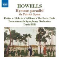 『楽園の賛歌』、他 ヒル&ボーンマス交響楽団、バッハ合唱団、他