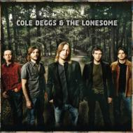 ローチケHMVCole Deggs & The Lonesome/Cole Deggs & The Lonesome