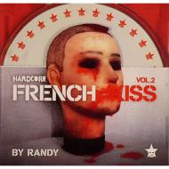 Hardcore French Kiss: Vol.2
