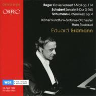 Piano Concerto: Erdmann(P)Rosbaud / Cologne Rso +schubert: Sonata.21, Schumann