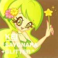 サヨナラ / Glitter