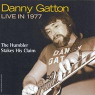 Danny Gatton Live In 1977: Humbler Stakes Claim