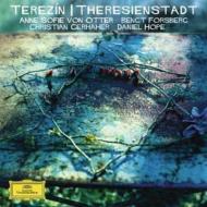 テレジエンシュタット収容所の音楽 オッター、ゲルハーヘル、D.ホープ、フォシュベリ、他