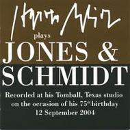 Schmidt Plays Jones & Schmidt