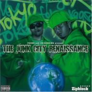 THE JUNK CITY RENAISSANCE