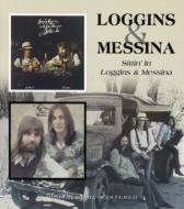 Sittin' In / Loggins & Messina