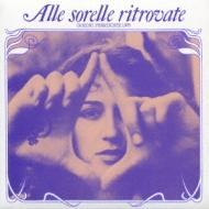 Alle Sorelle Ritrovate: Canzoni Femministe 1975