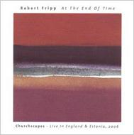 At The End Of Time: Churchscapes Live In England & Estonia 2006