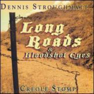 Long Roads & Bloodshot Eyes