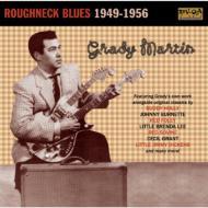 Roughneck Blues 1949-1956