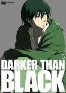 DARKER THAN BLACK 黒の契約者 5