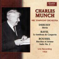 ドビュッシー:イベリア、ルーセル:『バッカスとアリアーヌ』第2組曲、他 ミュンシュ&NBC交響楽団