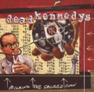 Milking The Sacred Cow The Very Best Of The Dead Kennedys