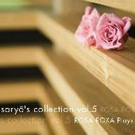 Saryo's Collection: Vol.5 Rosa Roxa Plays