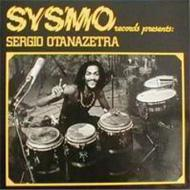 Sysmo Records Presents Sergio Otanazetra