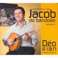 Ineditos De Jacob Do Bandolim: Vol.2