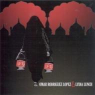 Omar Rodriguez Lopez / Lydia Lunch