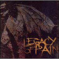 Legacy Of Pain