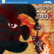 オペラ『パンチとジュディ』 アサートン&ロンドン・シンフォニエッタ、ロバーツ、デ・ガエターニ、ブリン=ジュルソン(2CD)
