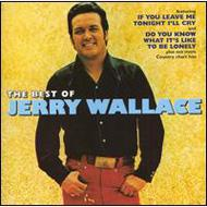 Best Of Jerry Wallace: The Country Years