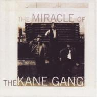 Miracle Of The Kane Gang