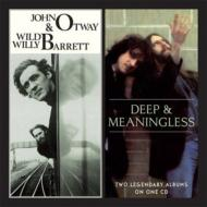 Deep & Meaningless