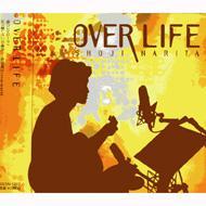 成田昭次/Over Life