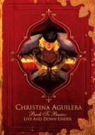 Christina Aguilera / Back To Basics: Live Down Under